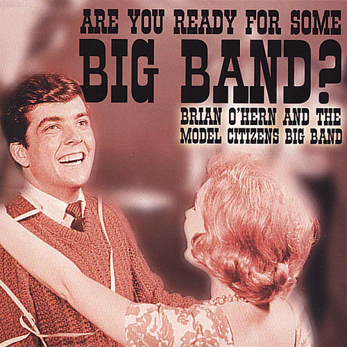 Are You Ready for Some Big Band?