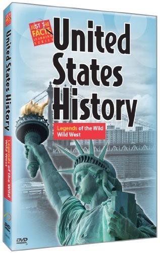 U.S. History : Legends of the Wild Wild West