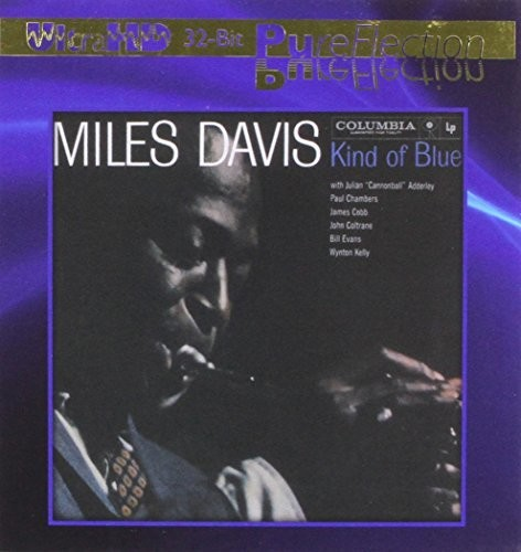 Miles Davis - Kind of Blue (Ultra-Hd/32Bit Pureflection)