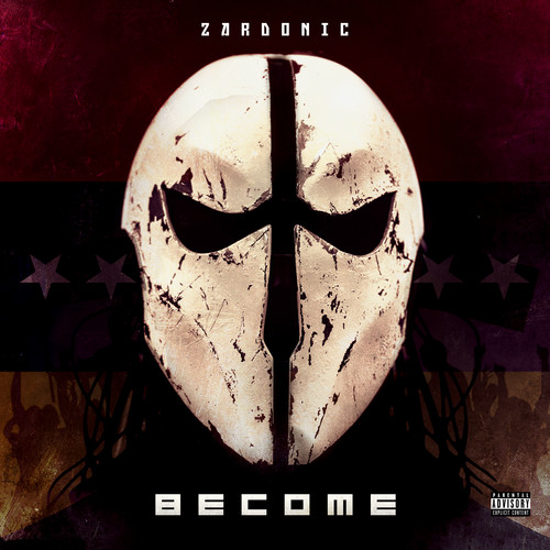 Zardonic - Become [LP]