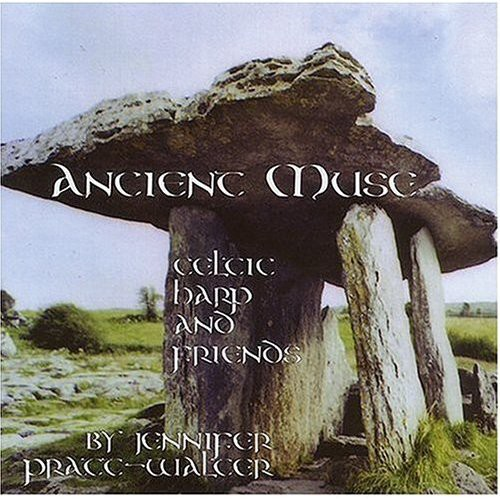 Ancient Muse-Celtic Harp & Friends