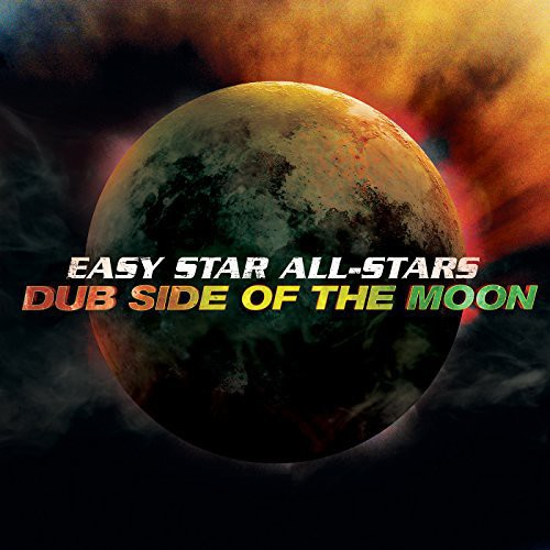 Easy Star All Stars - Dub Side Of The Moon: Anniversary Edition (Uk)