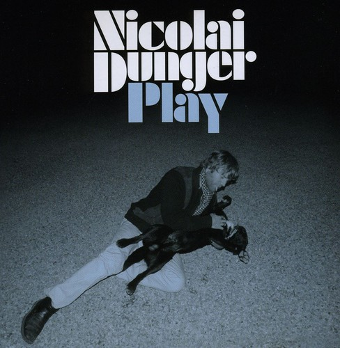 Nicolai Dunger - Play [Import]