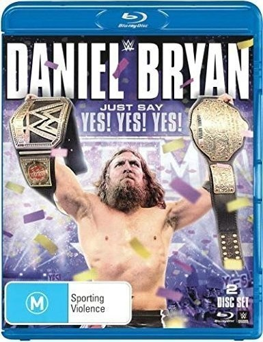 Wwe: Daniel Bryan - Just Say Yes! Yes! Yes! Bluray [Import]