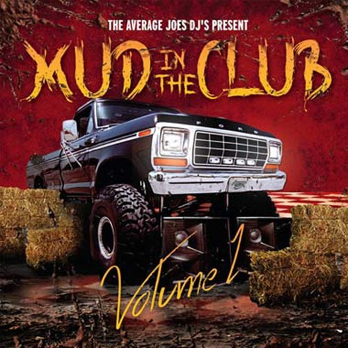 Mud in the Club Volume 1
