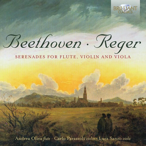 Beethoven & Reger: Serenades for Flute, Violin and Viola