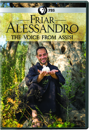 Friar Alessandro: The Voice From Assisi