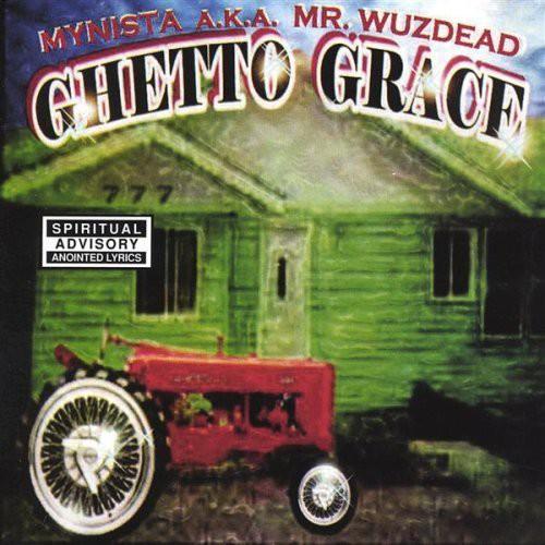 Ghetto Grace