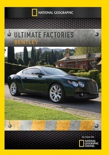 Ultimate Factories: Bentley