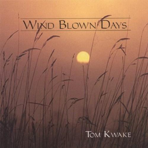 Wind Blown Days