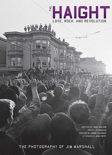 - The Haight: Love, Rock, and Revolution