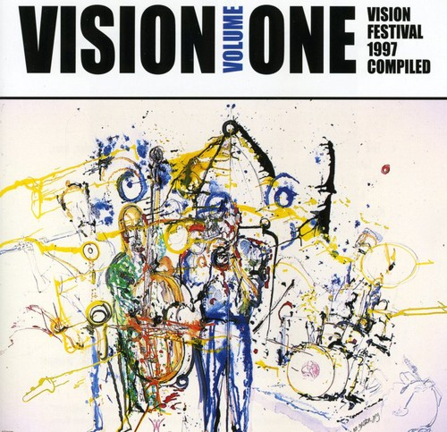 Vision, Vol. 1: Vision Festival 1997 Complied