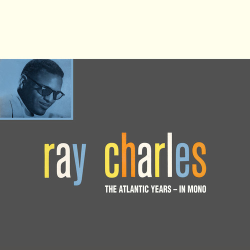 The Atlantic Studio Albums In Mono Ray Charles