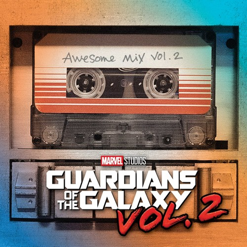 Guardians Of The Galaxy - Guardians Of The Galaxy Vol. 2: Awesome Mix Vol. 2