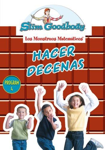Slim Goodbody Monstrous Matematicos: Hacer Decenas (Spanish)