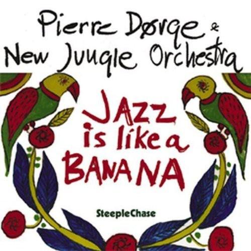 Pierre Dørge - Jazz In Like A Banana
