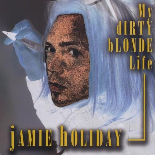 My Dirty Blonde Life