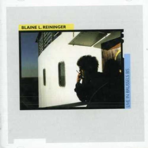 Blaine Reininger L - Live in Brussels Bis