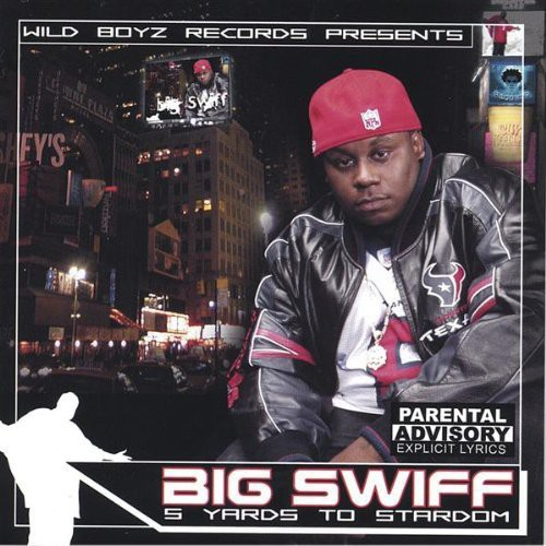 Big Swiff-5Yards to Stardom
