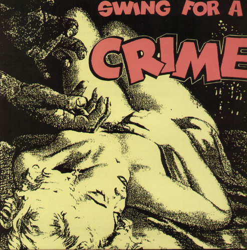 Swing for a Crime /  Various [Import]