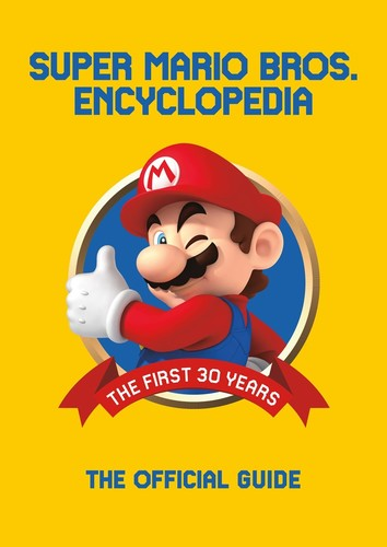 - Super Mario Encyclopedia: The Official Guide to the First 30 Years