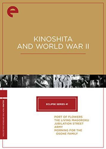 Kinoshita and World War II (Criterion Collection - Eclipse Series 41)