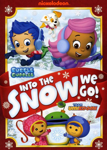 Bubble Guppies /  Team Umizoomi: Into the Snow We Go