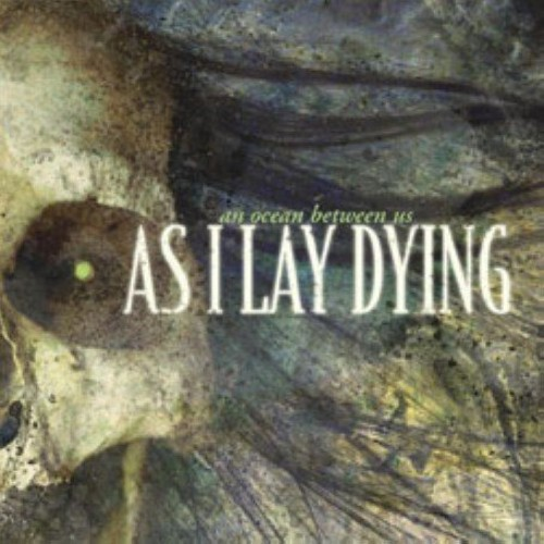 As I Lay Dying - Ocean Between Us