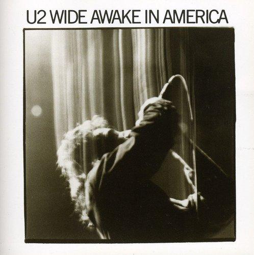 U2-Wide Awake in America