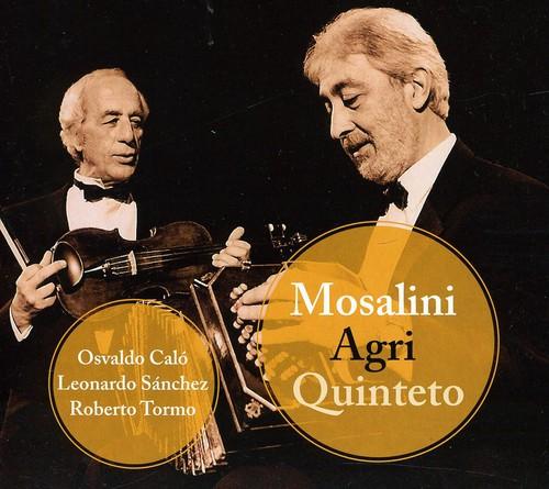 Mosalini Agri Quinteto