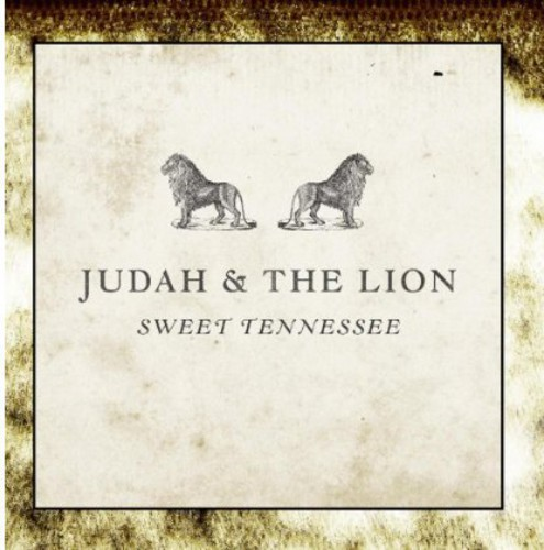Judah And The Lion - Sweet Tennessee