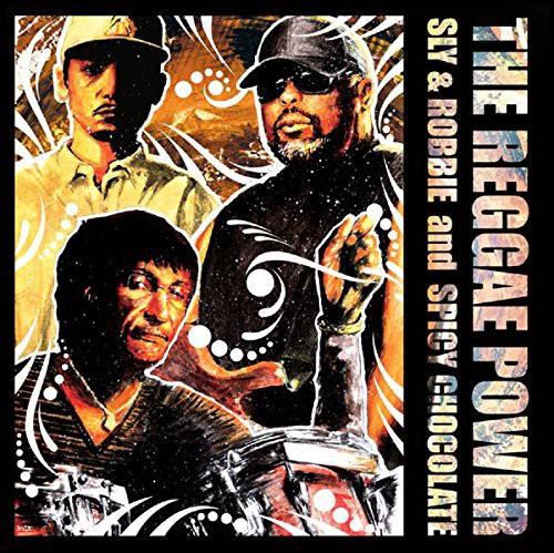 Sly & Robbie & Spicy Chocolate - Reggae Power