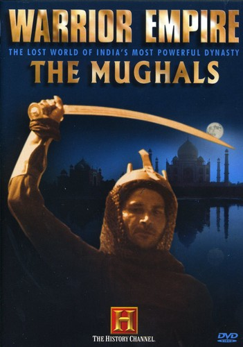 Warrior Empire: The Mughals