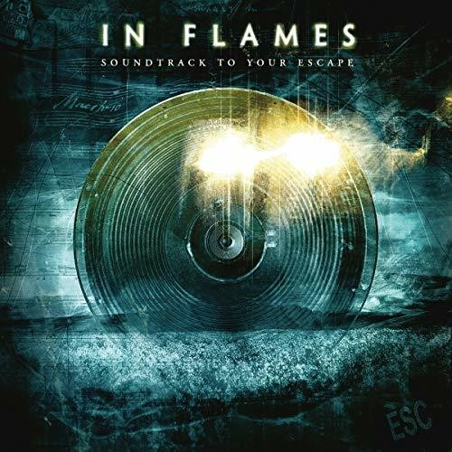 In Flames - Soundtrack To Your Escape [Import]