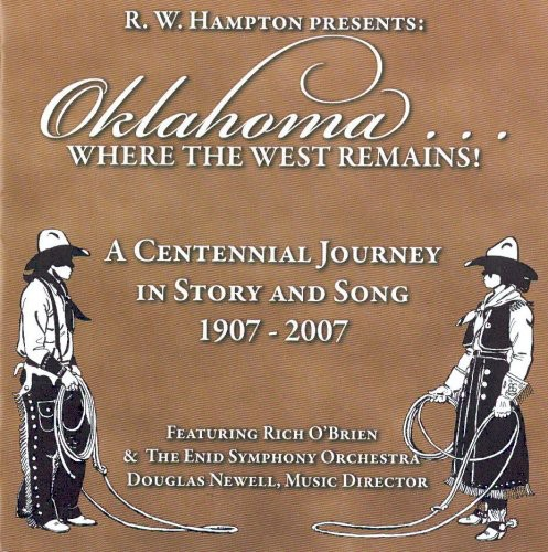Oklahoma: Where the West Remains