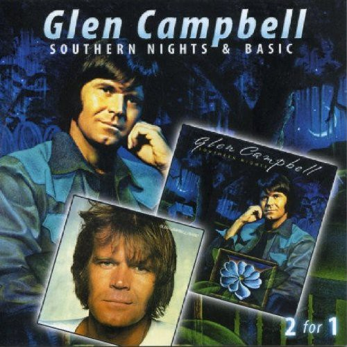 Glen Campbell - Southern Nights/Basic