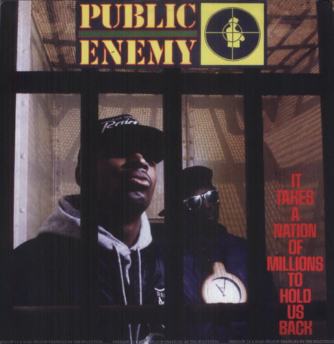 Public Enemy - It Takes A Nation Of Millions To Hold Us Back [Import]