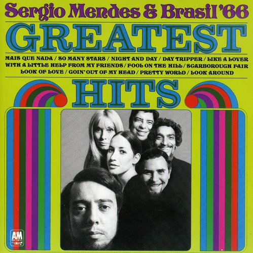 Sergio Mendes - Greatest Hits Of Brasil '66