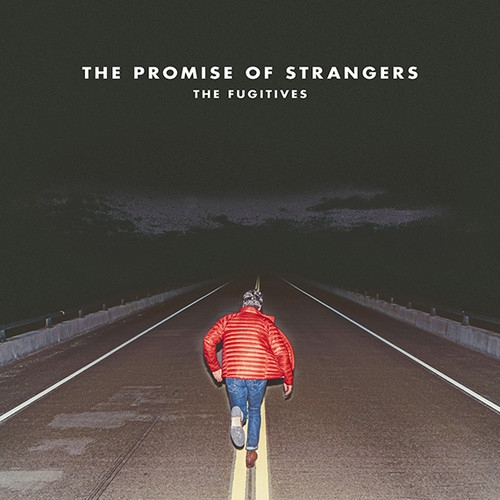 The Promise Of Strangers