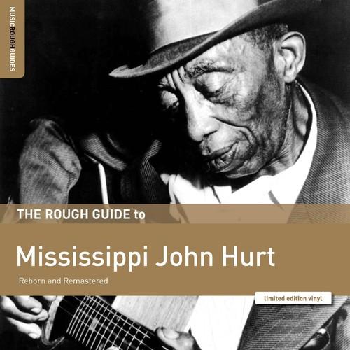 John Hurt Mississippi - Rough Guide To Mississippi John Hurt