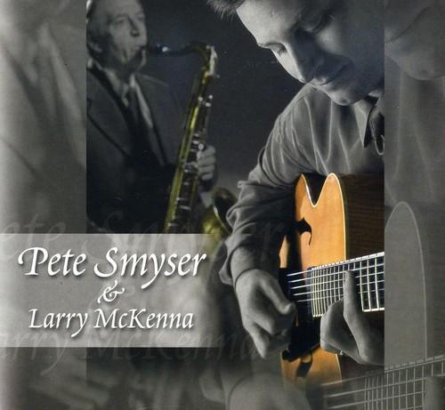 Pete Smyser & Larry McKenna