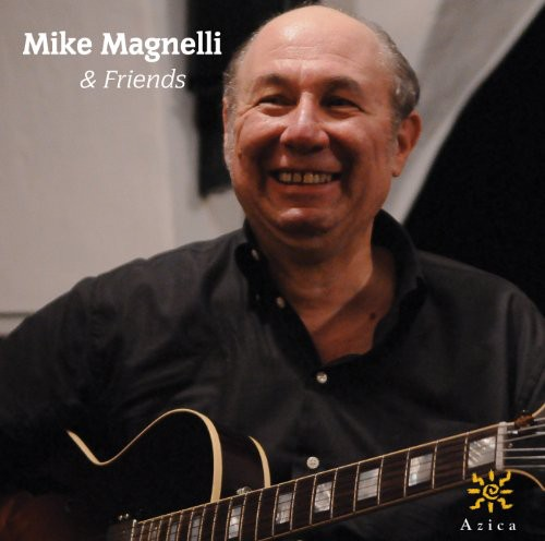 Mike Magnelli & Friends