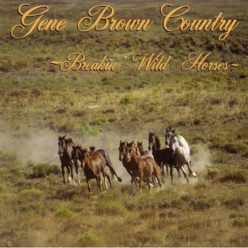 Breakin Wild Horses