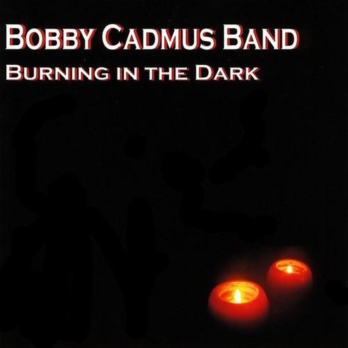 Burning in the Dark