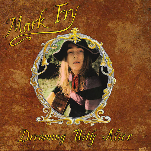 Mark Fry - Dreaming With Alice