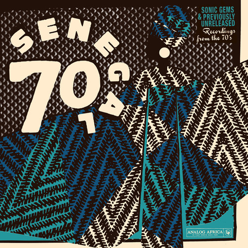 Senegal 70: Sonic Gems & Previously Unreleased Recordings from the 70s(Various Artists)