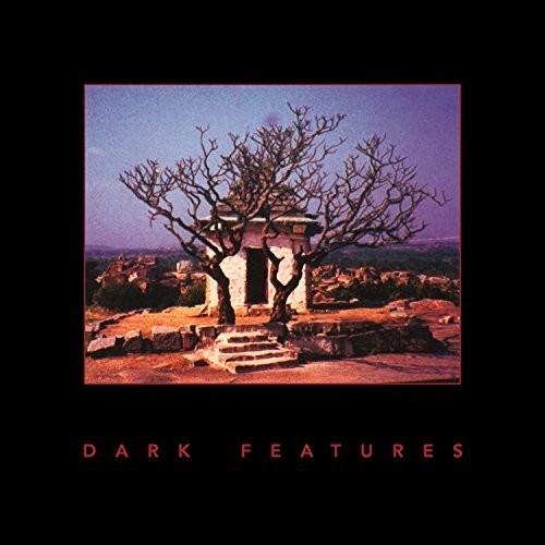 Dark Features