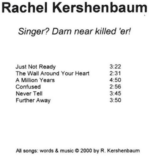 Singer? Darn Near Killed 'Er!