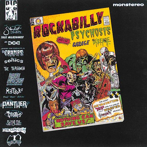 Rockabilly Psychosis and The Garage Disease [Import]