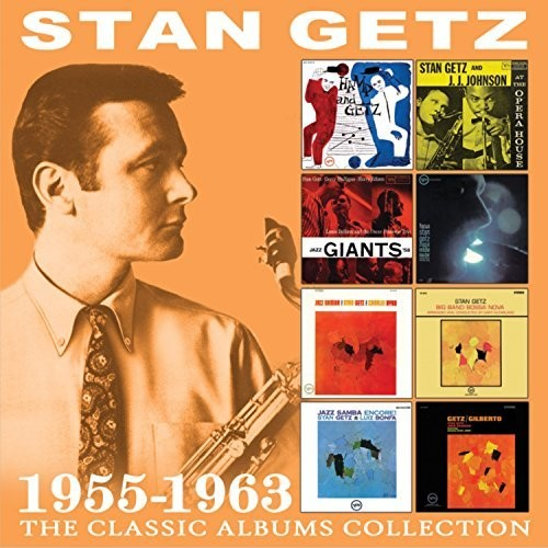 Stan Getz - The Classic Albums Collection: 1955-1963